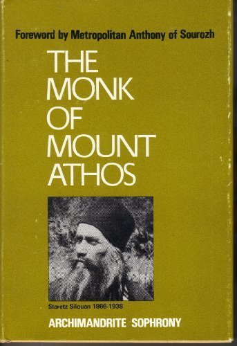 The Monk of Mount Athos : Staretz: Sofronifi