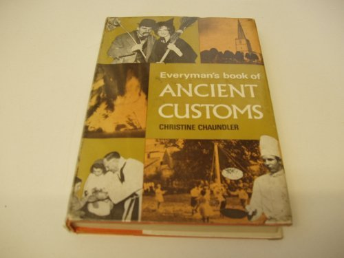 Everyman's Book of Ancient Customs