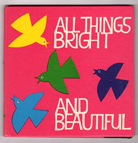 9780264655383: All Things Bright and Beautiful