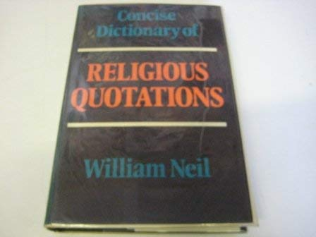 9780264660271: Concise Dictionary of Religious Quotations