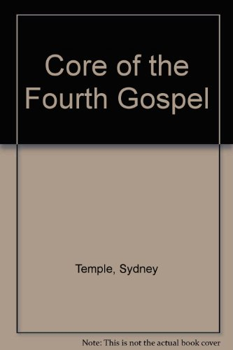 9780264660301: The core of the fourth Gospel