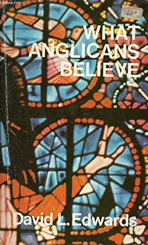 9780264661452: What Anglicans Believe