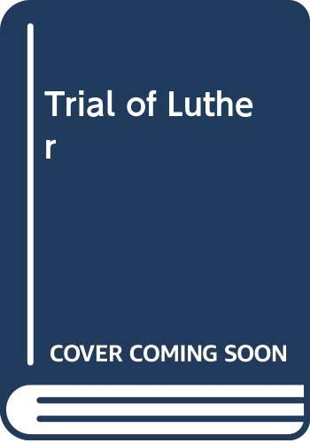 9780264662305: Trial of Luther
