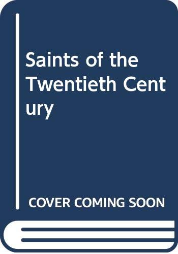 9780264662855: Saints of the Twentieth Century