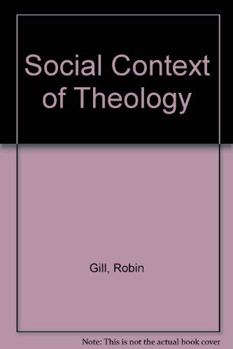 9780264662909: Social Context of Theology