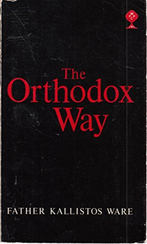 9780264663722: Orthodox Way (Mowbrays popular Christian paperbacks)