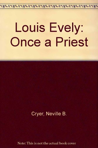 9780264663920: Louis Evely: Once a Priest