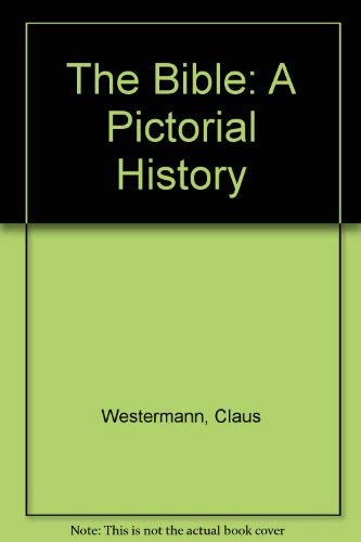 9780264664453: The Bible: A Pictorial History