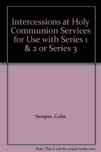 9780264664842: Intercessions at Holy Communion Services for Use with Series 1 & 2 or Series 3