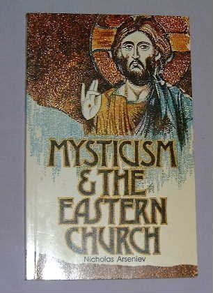 9780264665122: Mysticism and the Eastern Church
