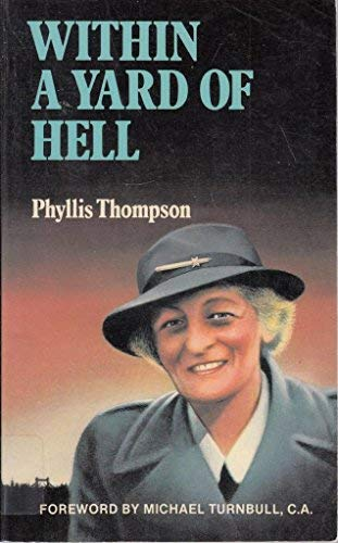 Within a Yard of Hell (0264665473) by Thompson, Phyllis