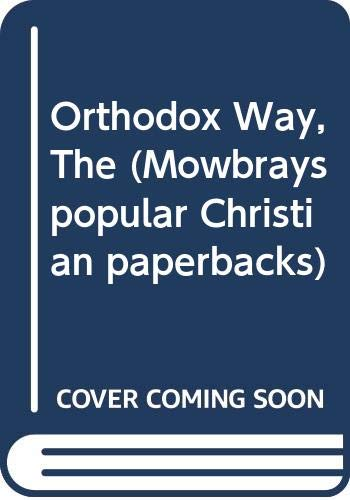 9780264665788: Orthodox Way, The (Mowbrays popular Christian paperbacks)