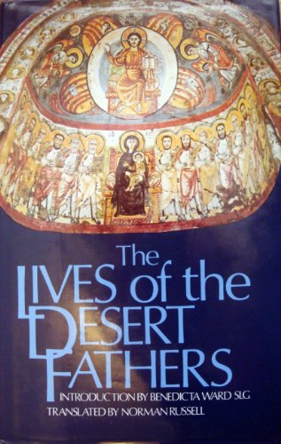 Lives of the Desert Fathers: The Historia: Norman Russell