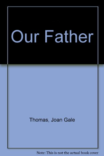 Our Father (0264667034) by Thomas, Joan Gale