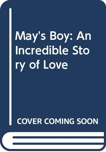 9780264668789: May's Boy: An Incredible Story of Love