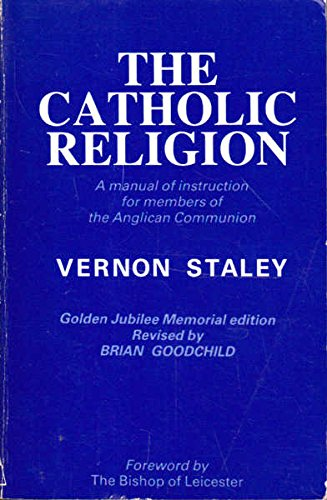 9780264669441: The Catholic Religion: A Manual of Instruction for Members of the Anglican Communion