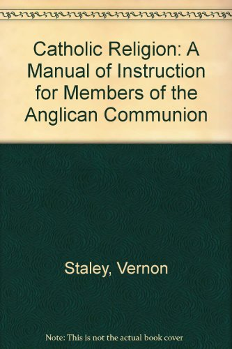 9780264669458: Catholic Religion: A Manual of Instruction for Members of the Anglican Communion