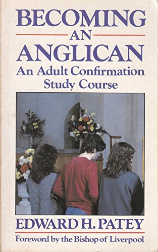 9780264670195: Becoming an Anglican: Adult Confirmation Study Course (Popular Christian Paperback Series)