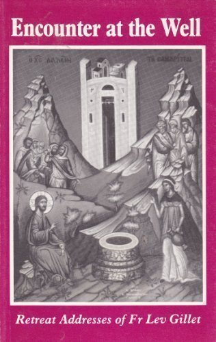 9780264670256: Encounter At The Well - Retreat Addresses of Fr Lev Gillet