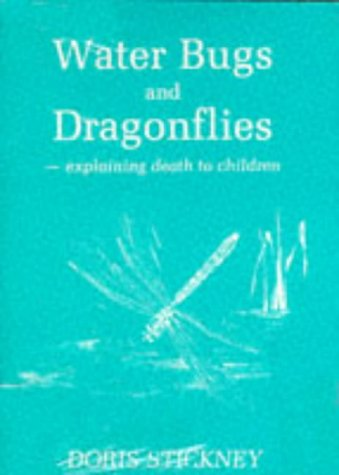 9780264672335: Waterbugs and Dragonflies: Explaining Death to Children