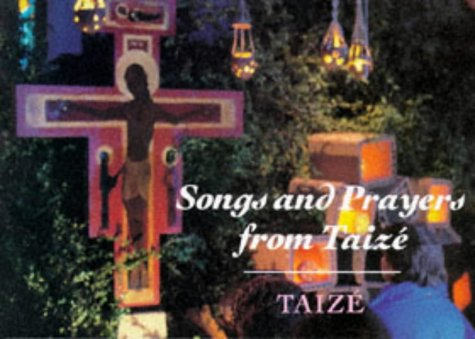 9780264672564: Songs and Prayers from Taize