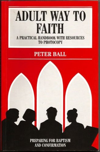 76357d9779 9780264672670: Adult Way to Faith: A Practical Handbook with ...