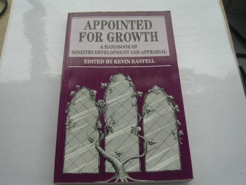 Appointed for Growth: A Handbook of Ministry Development and Appraisal