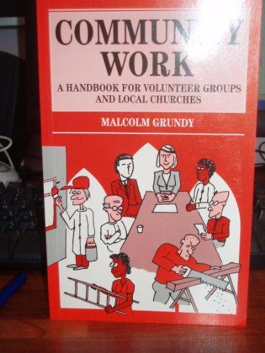 9780264673233: Community Work: A Handbook for Volunteer Groups and Local Churches (Mowbray Parish Handbooks S.)