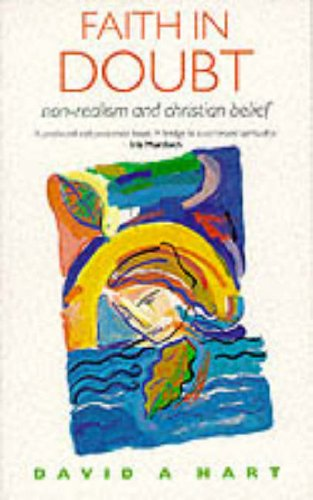 9780264673271: Faith in Doubt: Non-Realism and Christian Belief