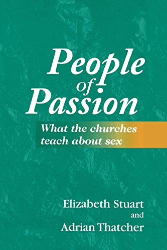 9780264673622: People of Passion: What the Churches Teach About Sex