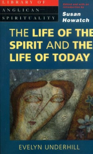 9780264673769: The Life of the Spirit and the Life of Today (Library of Anglican Spirituality)