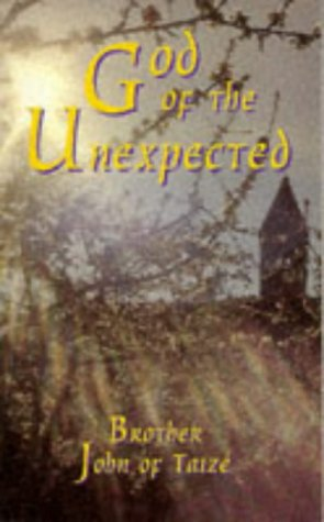 9780264674032: God of the Unexpected: Newness and the Spirit in the Bible