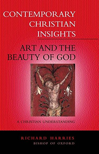 9780264675107: Art and the Beauty of God: A Christian Understanding (Contemporary Christian Insights)