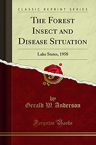 The Forest Insect and Disease Situation: Lake: Gerald W Anderson