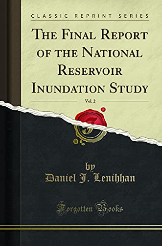 The Final Report of the National Reservoir: Daniel J Lenihhan