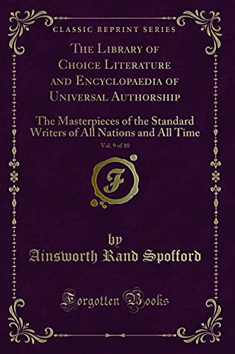 The Library of Choice Literature and Encyclopaedia: Ainsworth Rand Spofford