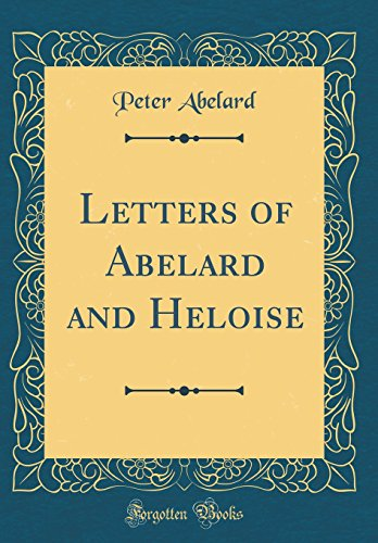 9780265264409: Letters of Abelard and Heloise (Classic Reprint)