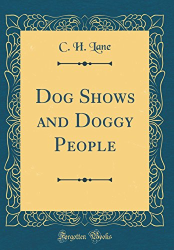 9780265286760: Dog Shows and Doggy People (Classic Reprint)