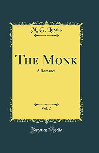 9780265332054: The Monk: A Romance (Classic Reprint)