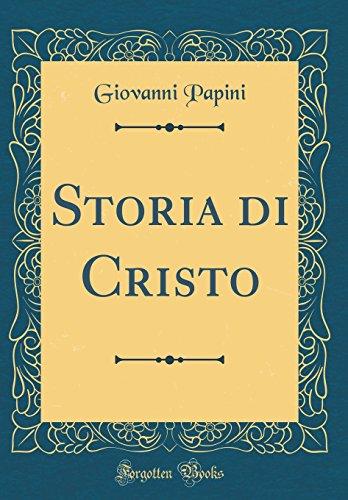 9780265352717: Storia di Cristo (Classic Reprint)