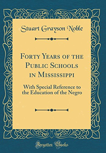 Forty Years of the Public Schools in: Stuart Grayson Noble