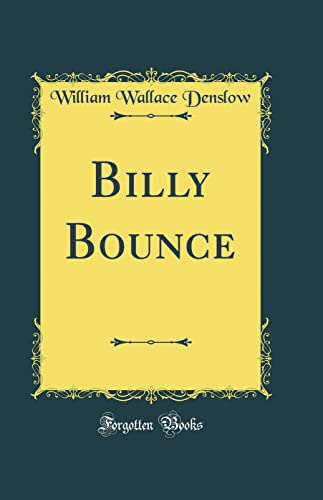 9780265411629: Billy Bounce (Classic Reprint)