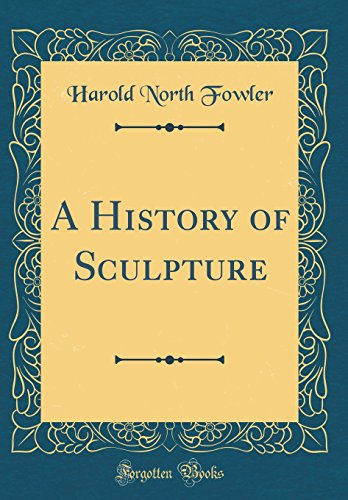 9780265466971: A History of Sculpture (Classic Reprint)