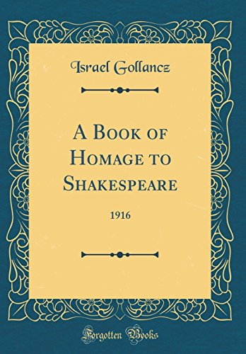 9780265469057: A Book of Homage to Shakespeare: 1916 (Classic Reprint)