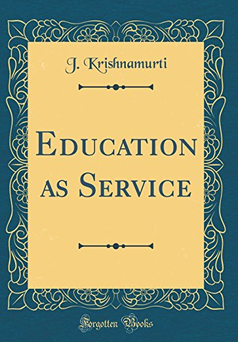 9780265483978: Education as Service (Classic Reprint)
