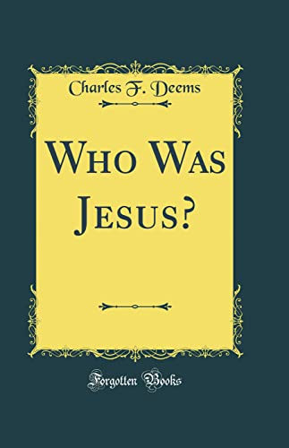 9780265519608: Who Was Jesus? (Classic Reprint)