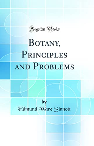 9780265540367: Botany, Principles and Problems (Classic Reprint)
