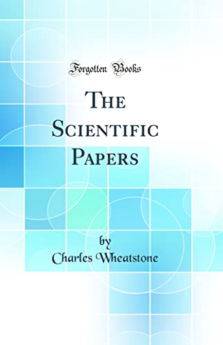 9780265564820: The Scientific Papers (Classic Reprint)