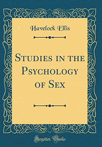 9780265565926: Studies in the Psychology of Sex (Classic Reprint)