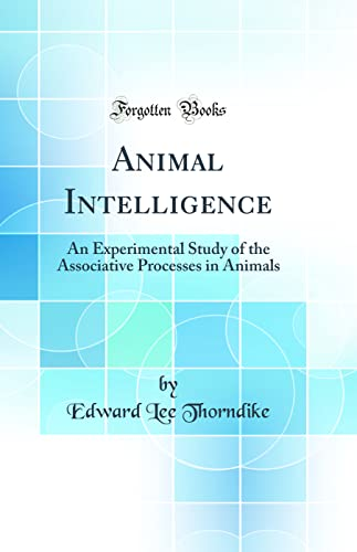 9780265576823 Animal Intelligence An Experimental Study Of The